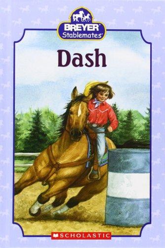 Breyer Stablemates Books - Dash (Breyer Stablemates)