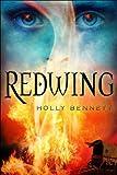Redwing, Holly Bennett, 1459800389