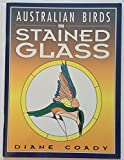 img - for Australian Birds in Stained Glass book / textbook / text book