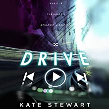 Drive Audiobook by Kate Stewart Narrated by Ava Erickson