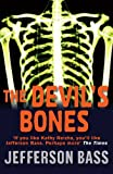The Devil's Bones by Jefferson Bass front cover