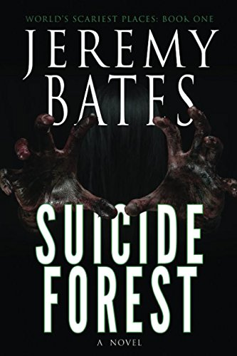 Book cover from Suicide Forest (Worlds Scariest Places) by Jeremy Bates
