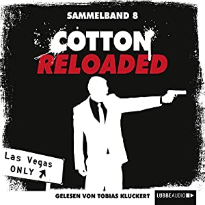 Cotton Reloaded: Sammelband 8 (Cotton Reloaded 22 - 24) Hörbuch