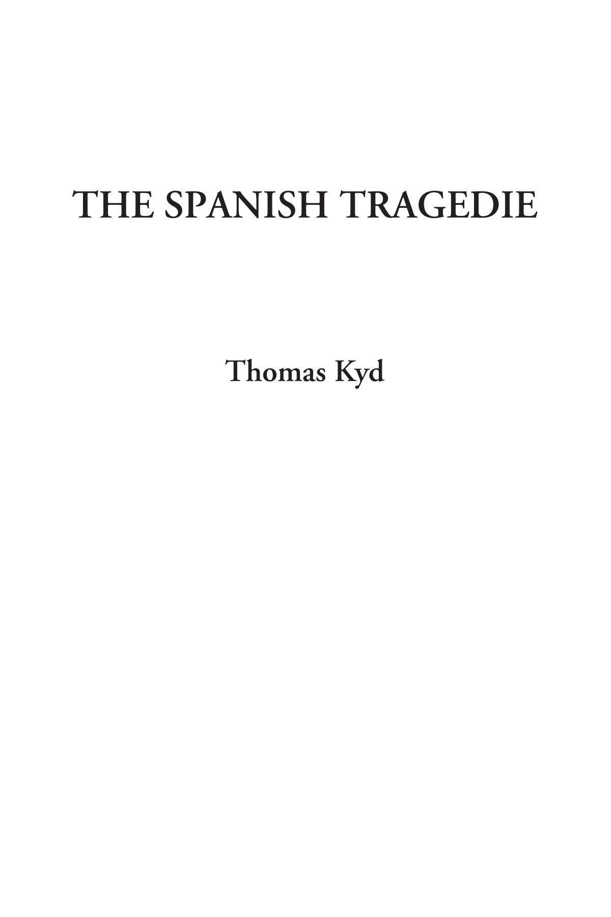Read Online The Spanish Tragedie ebook