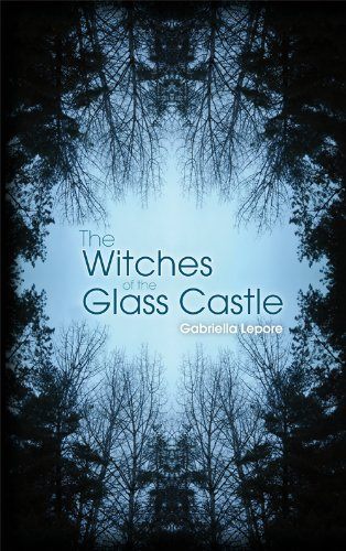 Read Online Witches of the Glass Castle. Gabriella Lepore pdf epub
