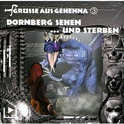 Dornberg sehen ... und sterben (Grüße aus Gehenna 3)