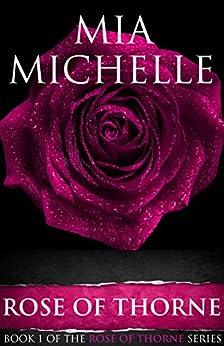 Rose of Thorne: Rose of Thorne (Book 1) (Rose of Thorne series) by [Michelle, Mia]