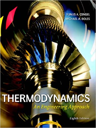 Thermodynamics an engineering approach 8 cengel amazon thermodynamics an engineering approach 8th edition kindle edition fandeluxe Gallery