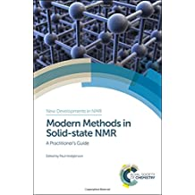Modern Methods in Solid-state NMR: A Practitioner's Guide