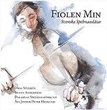 Music : Fiolen Min: Svenska Spelmanslatar by Orsa Spelman (1990-11-12)