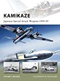 Kamikaze: Japanese Special Attack Weapons 1944–45 (New Vanguard)