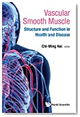 Vascular Smooth Muscle (Structure and Function in Health and Disease)