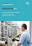 Industrielle Kommunikation: Basistechnologie für die Digitalisierung der Industrie (Beuth Innovation)