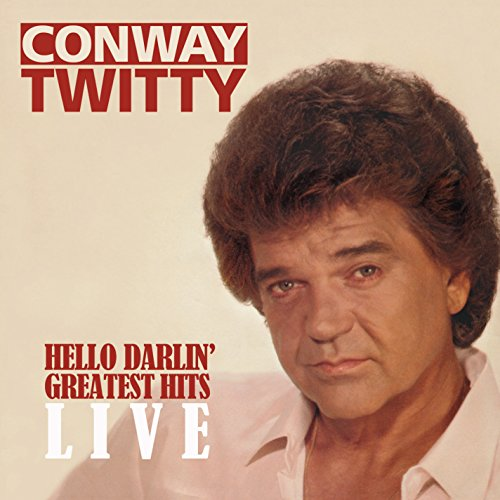Hello Darlin' - Greatest Hits Live