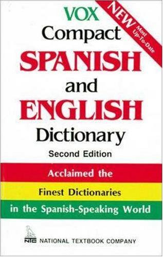 Spanish Compact - Vox Compact Spanish and English Dictionary
