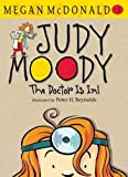 Judy Moody, M.D. The Doctor Is In! (Judy Moody)