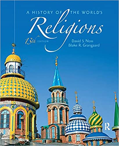 A history of the worlds religions david s noss blake grangaard a history of the worlds religions david s noss blake grangaard 9780205167975 amazon books gumiabroncs Choice Image
