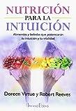 Alimentos y bebidas que potenciaran tu intuicion y tu vitalidad
