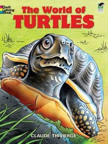 Turtle Activity Book - The World of Turtles (Dover Nature Coloring Book)