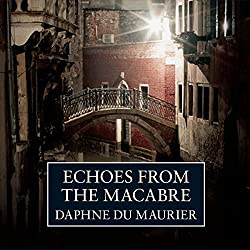 Echoes from the Macabre