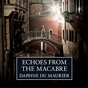 Echoes from the Macabre Audiobook