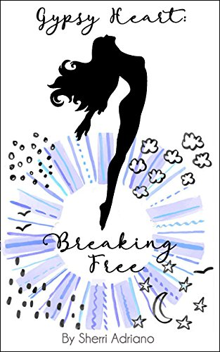 Download for free Gypsy Heart: Breaking Free