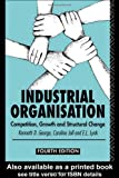 Industrial Organization, Kenneth D. George and Caroline Joll, 0415078504