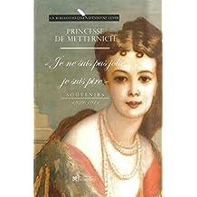 Je ne suis pas jolie, je suis pire, souvenirs, 1859-1871 (La bibliothèque d'Evelyne Lever) (French Edition)