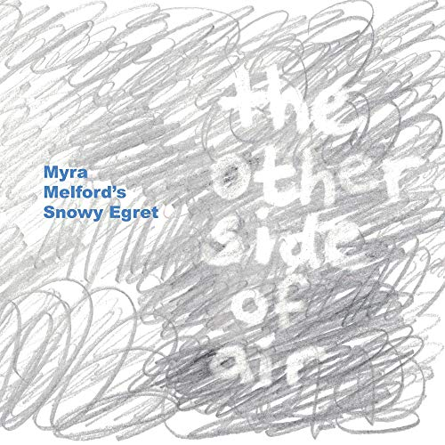Snowy Air - The Other Side Of Air