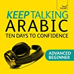 Keep Talking Arabic: Ten Days to Confidence | Mahmourd Gaafar,Jane Wightwick
