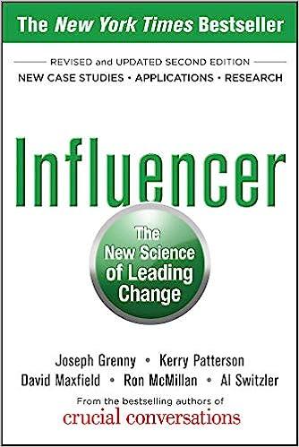 Influencer: The New Science of Leading Change, Second Edition: Grenny,  Joseph, Patterson, Kerry, Maxfield, David, McMillan, Ron, Switzler, Al:  9780071808866: Amazon.com: Books