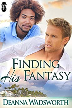 Finding His Fantasy (1Night Stand) by [Wadsworth, Deanna]