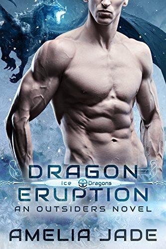 Dragon Eruption (Ice Dragons Book 1)