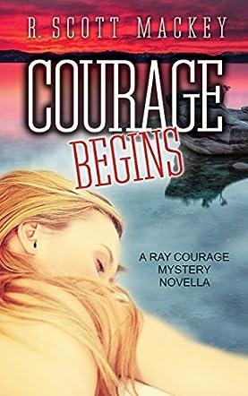Courage Begins