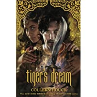 Tiger's Dream (The Tiger's Curse Series) (Volume 5)