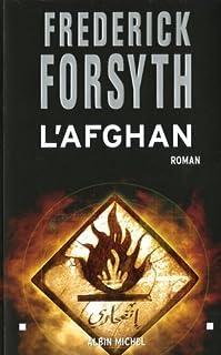 L'Afghan : roman, Forsyth, Frederick