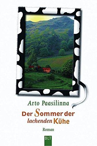 Der Sommer der lachenden Kühe. Roman