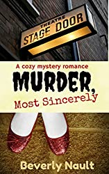 Murder, Most Sincerely: A Romantic Backstage Mystery