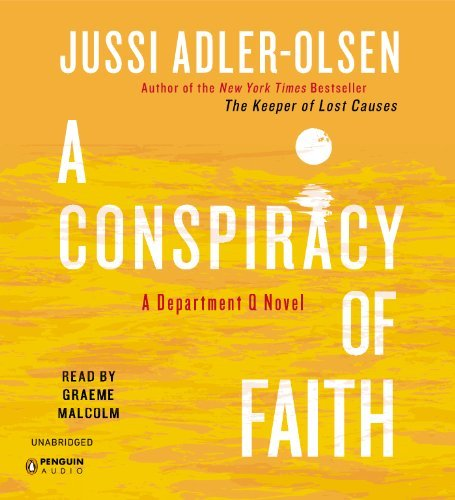 By Jussi Adler-Olsen A Conspiracy of Faith (A Department Q Novel) (Unabridged) [Audio CD]