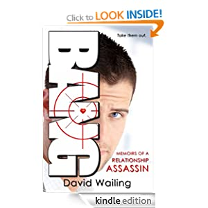 Bang (Memoirs of a Relationship Assassin) David Wailing
