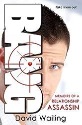 Bang (Memoirs of a Relationship Assassin Book 1) (English Edition)