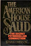 The American House of Saud, Steven Emerson, 0531097781