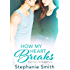 How My Heart Breaks (Try Again Book 3)