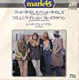 Good Times Bad Times - Mark45