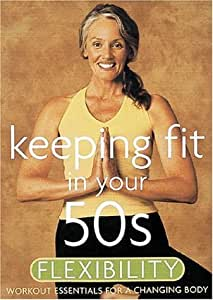Keeping Fit in Your 50s - Flexibility by Acacia
