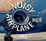 The Noisy Airplane Ride, Mike Downs, 1582461570