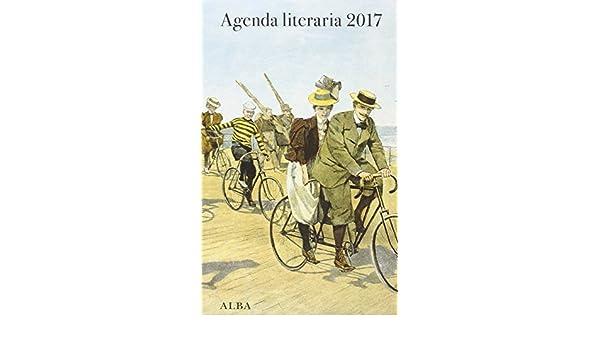 Agenda literaria 2017: LITERARIAS ALBA: 9788490652329 ...