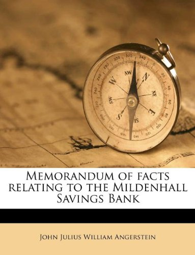 Memorandum of facts relating to the Mildenhall Savings Bank