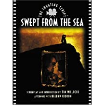 Swept from the Sea: The Shooting Script (Newmarket Shooting Script)