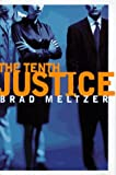 img - for By Brad Meltzer: The Tenth Justice book / textbook / text book